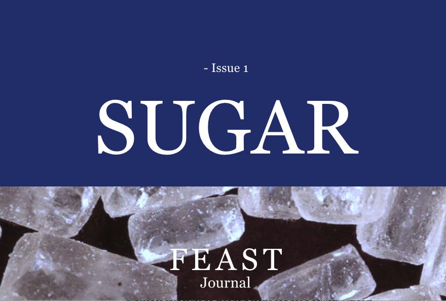 Feast Journal: Sugar